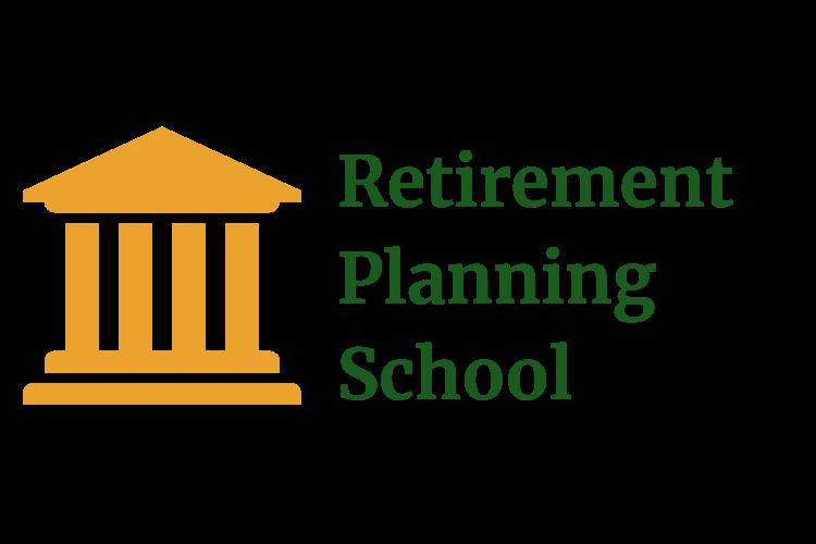 Retirement Planning School